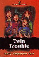 Twin Trouble
