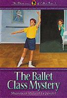 The Ballet Class Mystery