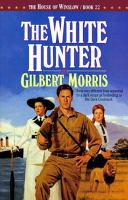 The White Hunter. #22