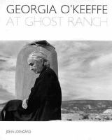 Georgia O'Keeffe At Ghost Ranch