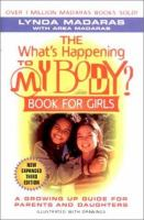 """The """"What's Happening to My Body"""" Book for Girls"""