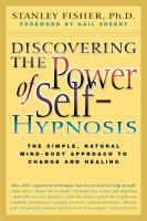 Discovering the Power of Self-hypnosis