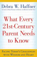 What Every 21st-century Parent Needs to Know
