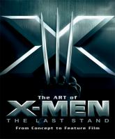 The Art of X-men, the Last Stand