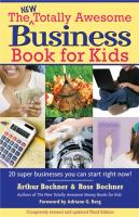 The New Totally Awesome Business Book for Kids