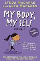 My Body, My Self for Girls