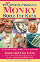 The New Totally Awesome Money Book for Kids (and Their Parents)