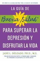 La guía de buena salud para superar la depressión y disfrutar la vida