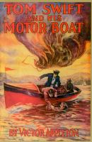 Tom Swift and His Motor-boat : Or, The Rivals of Lake Carlopa