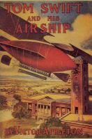 Tom Swift and His Airship : Or, The Stirring Cruise of the Red Cloud