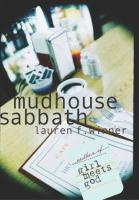 Mudhouse Sabbath