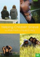 Helping Children Grieve