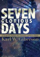 Seven Glorious Days