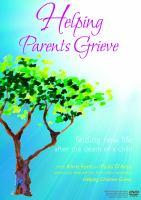 Helping Parents Grieve