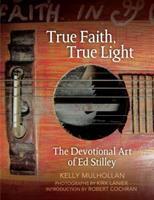True Faith, True Light