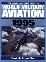 The Naval Institute Guide to World Military Aviation 1995
