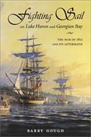 Fighting Sail on Lake Huron and Georgian Bay