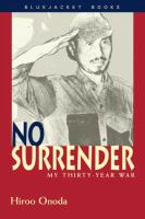 No surrender : my thirty-year war