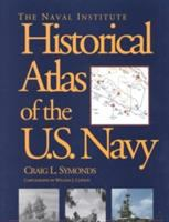The Naval Institute Historical Atlas of the U.S. Navy