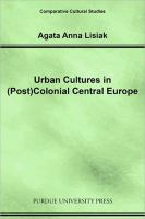 Urban Cultures in (post)colonial Central Europe
