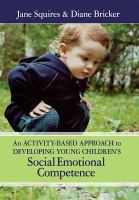 An Activity-based Approach to Developing Young Children's Social Emotional Competence