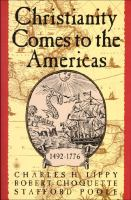 Christianity Comes to the Americas, 1492-1776