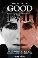 The Nature of Good and Evil