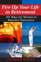 Fire up your Life in Retirement