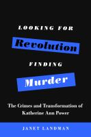 Looking for Revolution, Finding Murder