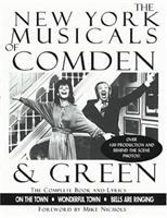 The New York Musicals of Comden & Green