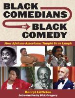 Black Comedians on Black Comedy