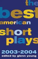 The Best American Short Plays, 2003-2004