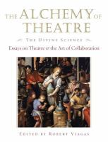 The Alchemy of Theatre