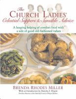 The Church Ladies' Celestial Suppers & Sensible Advice