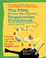 The PDQ (Pretty Darn Quick!) Vegetarian Cookbook