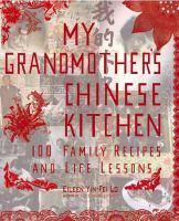 My Grandmother's Chinese Kitchen