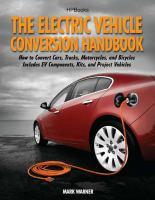 The Electric Vehicle Conversion Handbook