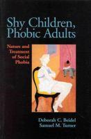 Shy Children, Phobic Adults
