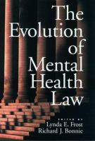 The Evolution of Mental Health Law