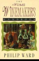 The Home Winemaker's Handbook