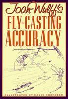 Joan Wulff's Fly-casting Accuracy