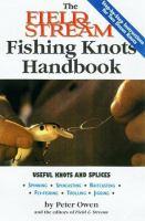 The Field & Stream Fishing Knots Handbook
