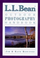 L.L. Bean Outdoor Photography Handbook