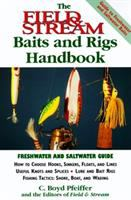 The Field & Stream Baits and Rigs Handbook