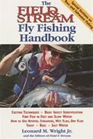 The Field & Stream Fly Fishing Handbook