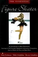 The Essential Figure Skater