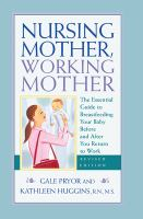 Nursing Mother, Working Mother