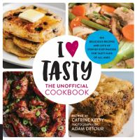 I [heart] Tasty : the unofficial cookbook