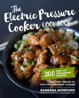 The Electric Pressure Cooker Cookbook