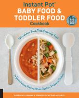 Instant Pot Baby Food & Toddler Food Cookbook